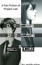 He is Moriarty (LoreleiXLuthor) by steibusker