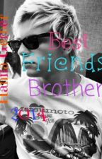 Best friends brother(Ross Lynch/R5) by HannaGerber99