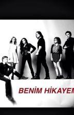 BENİM HiKAYEM by HayatGlceIhtiyar