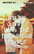Im inlove with the basketball player by bellosogiane