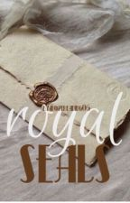 Royal seals (Major editing) by ilovereading06