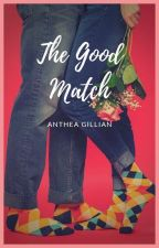 [IN] The Good Match by AntheaFeather