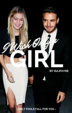 I Wish Only A Girl [#Wattys2016] by IsaJPayne