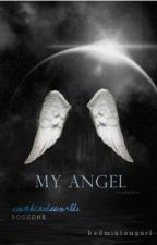 My Angel (Editing) by BadmintonGurl