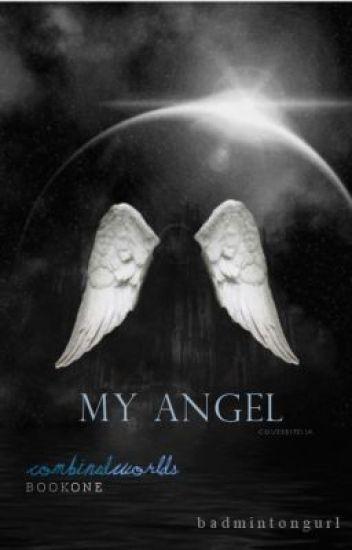 My Angel (Editing)