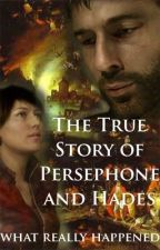 The True Story of Persephone and Hades: What Really Happened by VirginiaHoge