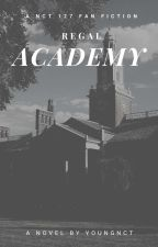 Regal Academy (NCT 127 Fan Fiction) by YoungNCT