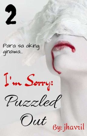 I'm Sorry: Puzzled Out by jhavril