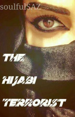 The Hijabi Terrorist by soulfulSAZ