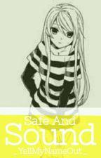 Safe and Sound {A RevDipcifica FF} by _Kozume_Ayashi_
