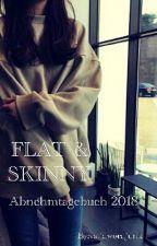 Flat & Skinny - Abnehmtagebuch 2018 by validwordjunk