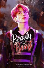 Beauty and the Beast | J.JK Fanfic/Smut.  by ImTooHot2Die