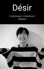Désir. [Jinson] by --Ahgase--