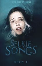 Selkie Songs by The_Super_Spinach