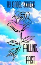 Falling, Fast by Stormwolfwriters