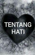 Tentang Hati. by nurnored