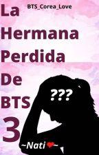 La Hermana Perdida De BTS 3 by BTS_Corea_Love