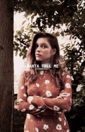 SANTA TELL ME ( JOE KEERY ) [SLOW UPDATES] by -COVENCRAFT