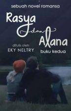 Rasya Dan Alana 2 by Eky_Neltry