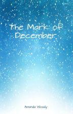 The Mark of December by Mander_Pander
