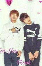 ~ For  You ~  《Vkook》 by YoonMinsTochter