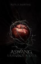 Aswang e a Herança de Lótus by AugustMartinez2