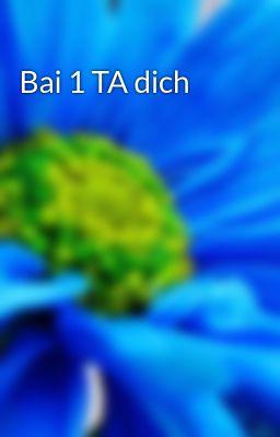 Đọc truyện Bai 1 TA dich