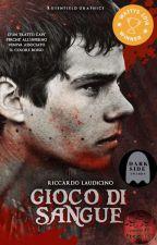 Gioco di Sangue [COMPLETA] by Necronize