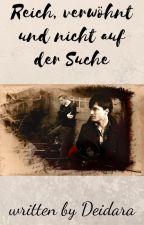 Reich verwöhnt und nicht auf der Suche #Harry Potter by -SasoDei