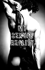 My Sexual Reality by ronnierajkumar