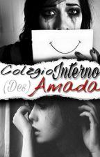 Colégio Interno: Desamada! by Nutellyt4