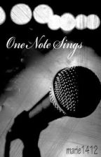 One Note Sings by marie1412