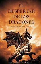 El Despertar De los Dragónes (Reyes y Hechiceros libro-1)  by Jhon-Espinoza