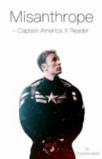 Misanthrope ~ Captain America X reader by ChloeMarsden8
