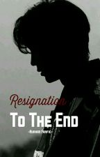 Resignation To The End  {hunhan} by sekaifornini