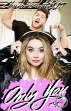 ONLY YOU (saga IRRESISTIBLE #4) by Chicoindiscreto119