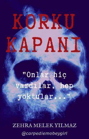KORKU KAPANI by foreversky7