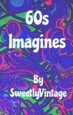 60s Imagines by SweetlyVintage