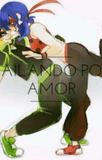 « Fanfiction: Bailando Por Amor » by _Ladymissfortune_