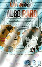 Un Amor Algo Raro (Fredtrap) [Terminada] by mari_fnafhs