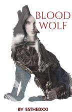 BLOOD WOLF by EstherXXI