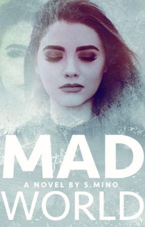 Mad World by wendythestoryteller