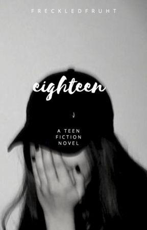 eighteen by freckledfruht