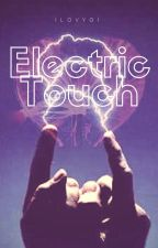 Electric Touch. [One shot/Gay] by urfuture_gf