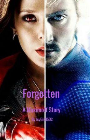 Forgotten (A Maximoff Story) by ThatSadSmallChild