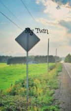 My Twin (One Direction Fanfic) by bridgetisawkward