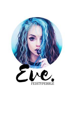 Eve(-1) by FeistyPebble