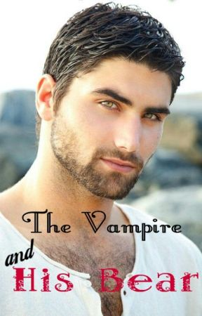 The Vampire and His Bear by presleysangel