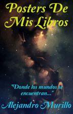 Posters de mis libros by AlejandroMurillo42