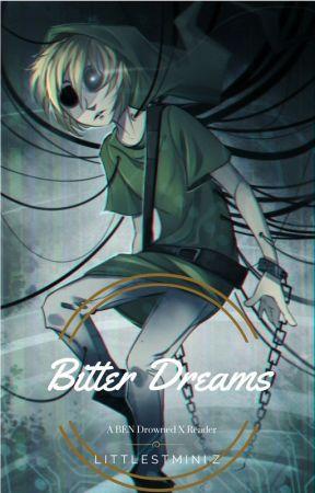Bittersweet Dreams|Ben Drowned x Reader|Soulmates Au!! by perseusuwu